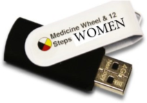 The Medicine Wheel and 12 Steps for Women DVD/Flash Drive Set with Participant Workbook
